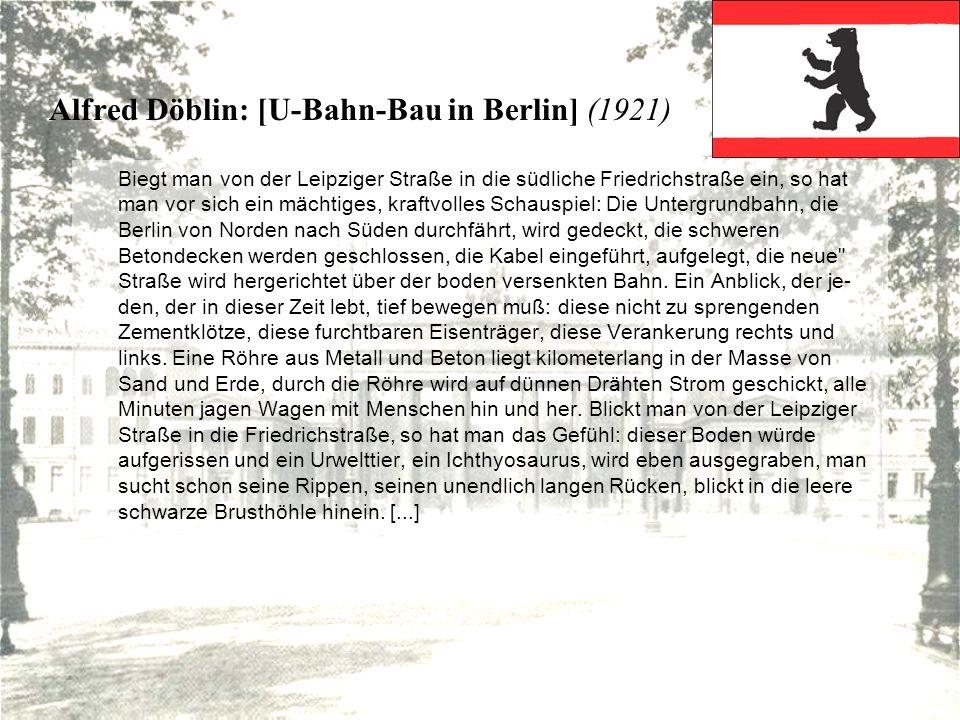 Alfred Döblin: [U-Bahn-Bau in Berlin] (1921)